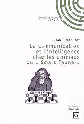 La Communication et l'Intelligence Chez les Animaux Ou <<Smart Faune>>
