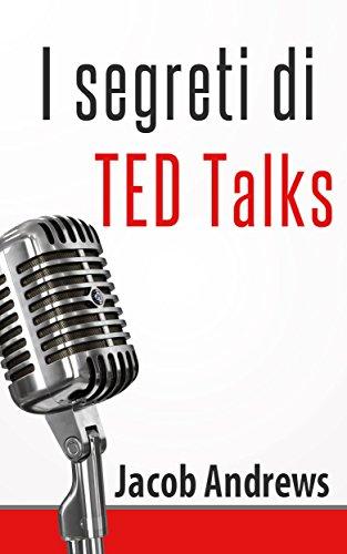 I Segreti Di Ted Talks