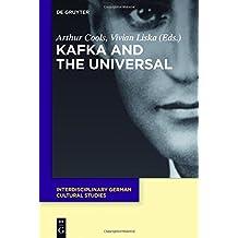 Kafka and the Universal (Interdisciplinary German Cultural Studies, Band 21)