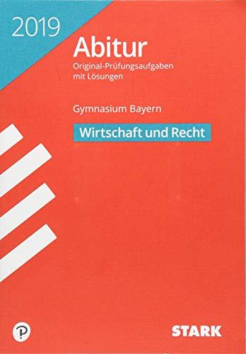 Abiturprüfung Bayern 2019 - Wirtschaft/Recht