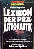Lexikon der Prä - Astronautik - Ulrich Dopatka