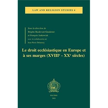 Le droit ecclésiastique en Europe et à ses marges (XVIIIe-XXe siècles)