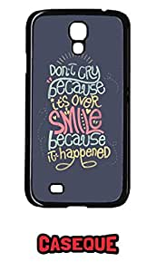 Caseque Don't Cry.. Smile.. Back Shell Case Cover for Samsung Galaxy S4