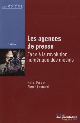 Les agences de presse : Face à la révolution numérique des médias