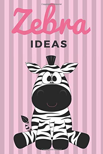 otebook! 120 pages lined Notebook, Diary, Journal or Photobook for your ideas with your favorit animal Zebra. ()