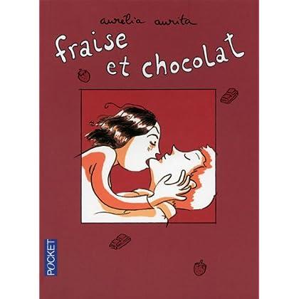 FRAISE ET CHOCOLAT T01