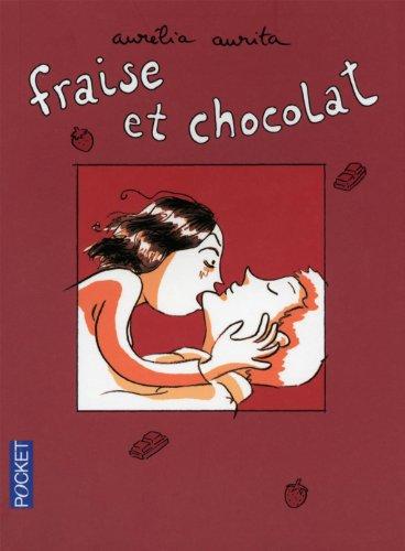 FRAISE ET CHOCOLAT T01 par AURELIA AURITA