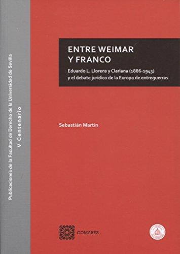 Entre Weimar y Franco por Sebastián Martín Martín