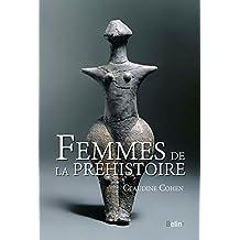 Femmes de la préhistoire (French Edition)