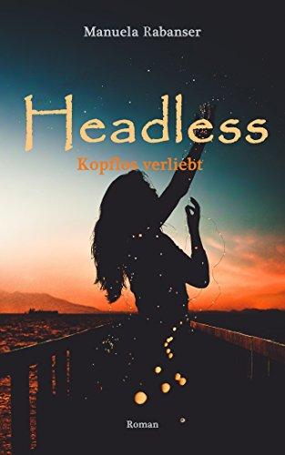 Headless: Kopflos verliebt