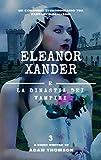 Eleanor Xander e la Dinastia dei Vampiri (vol. 3 della saga Eleanor Xander)