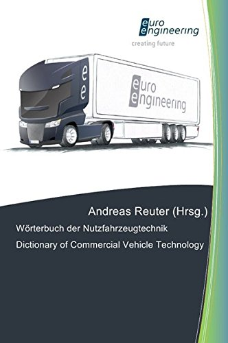 Wörterbuch der Nutzfahrzeugtechnik/ Dictionary of Commercial Vehicle Technology