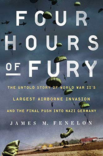 Four Hours of Fury: The Untold Story of World War II's Largest Airborne Invasion and the Final Push into Nazi Germany (English Edition) Varsity Bomber