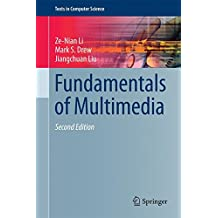 Fundamentals of Multimedia (Texts in Computer Science)