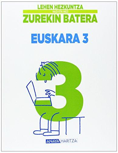 Euskara 3. (Hazi eta hezi) - 9788466790307 por Biotza Piko Gabantxo