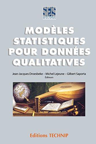 Méthodes statistiques pour données qualitatives par Jean-Jacques Droesbeke, Michel Lejeune, Gilbert Saporta
