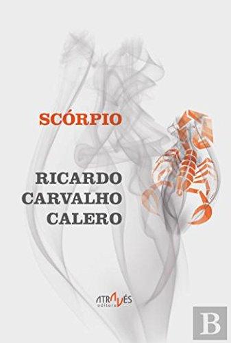 Scórpio (Através das Letras) por Ricardo Carvalho Calero