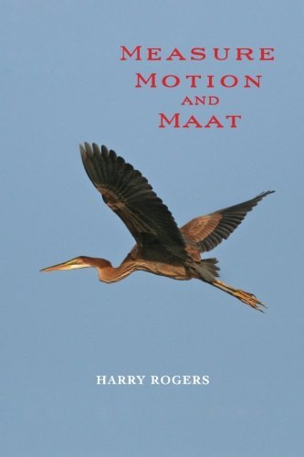 Measure Motion and Maat by Harry Rogers (2012-04-07)