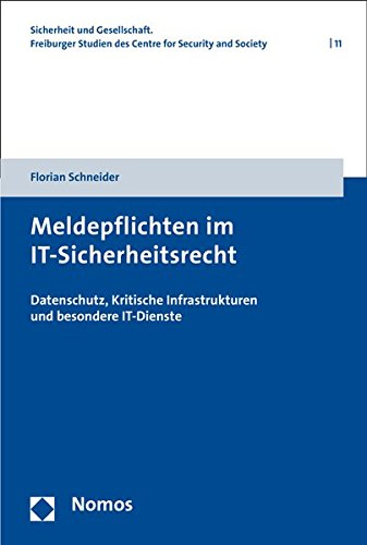 Meldepflichten-im-IT-Sicherheitsrecht-Datenschutz-Kritische-Infrastrukturen-und-besondere-IT-Dienste
