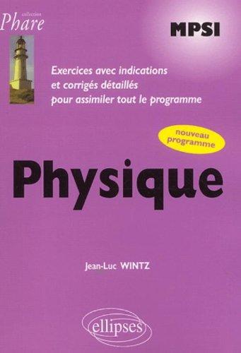 Physique MPSI : Exercices corrigés, nou...