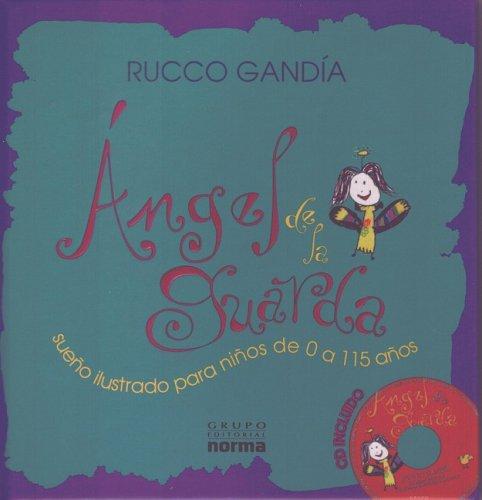 Angel de la Guarda / Guardian Angel por Rucco Gandia