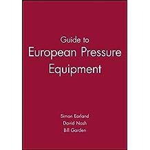 Guide to european pressure equipment (european guide series (rep.