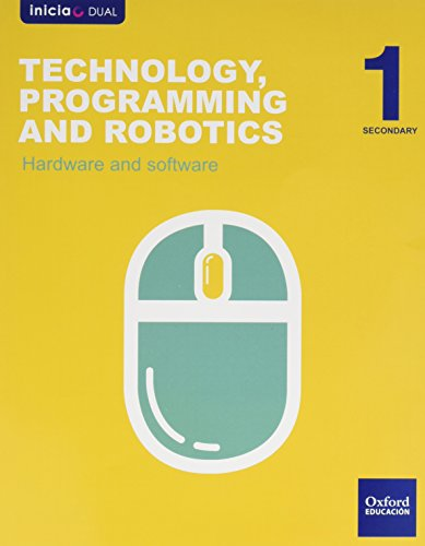 Technology, Programming And Robotics. Hardware And Software. ESO 1 (Inicia) - 9788467376463 (Inicia Dual)