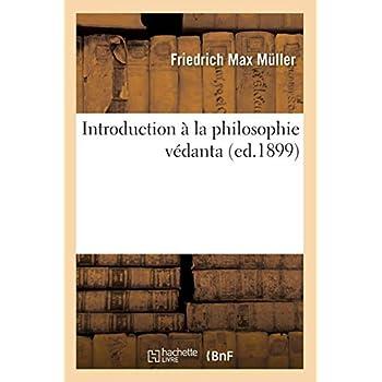 Introduction à la philosophie védanta, (ed.1899)