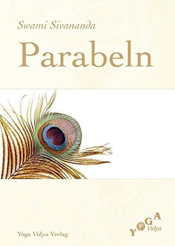 Parabeln (Livre en allemand) par Swami Sivananda