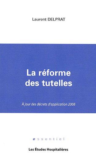 La réforme des tutelles