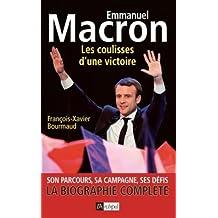 Emmanuel Macron Les coulisses d'une victoire