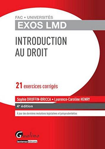 Exos LMD - Introduction générale au Droit, 4ème Ed