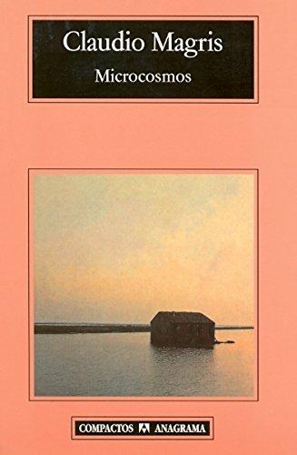 Microcosmos por Claudio Magris