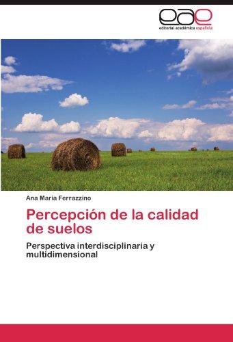 Percepción de la calidad de suelos por Ferrazzino Ana María