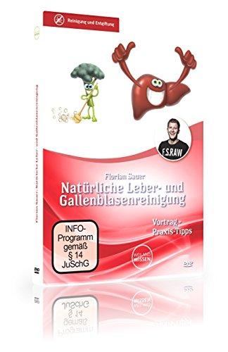 Natürliche Leber- und Gallenblasenreinigung nach Florian Sauer – So verbessern Sie Ihre Leberwerte und entgiften Ihren Körper DVD