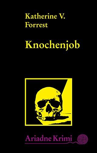 Knochenjob: Kate Delafields 7. Fall (Ariadne Krimi 1125) (Rancho La Brea)