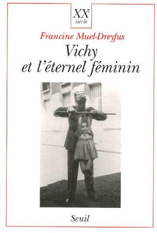 Vichy et léternel féminin (XXe siècle)