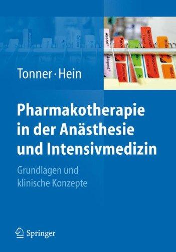 Pharmakotherapie in der Anästhesie und Intensivmedizin