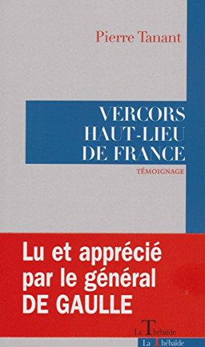 Vercors Haut Lieu de France par  Pierre Tanant