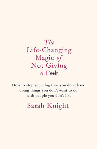 The Life-Changing Magic of Not Giving a F**k: The bestselling for sale  Delivered anywhere in Ireland