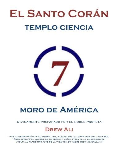 El Santo Koran Del Templo De la Ciencia Moro de America: Holy Koran Circle Seven por Prof Noble Drew Ali