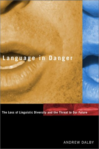 Language in Danger – The Loss of Linguistic Diversity and the Threat to Our Future