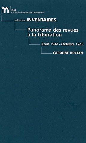 Panorama des revues à la Libération 1944-1946