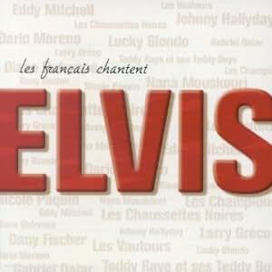 Les Français Chantent Elvis