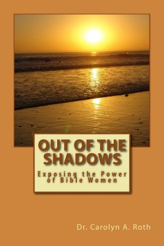 out-of-the-shadows-exposing-the-power-of-bible-women