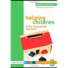 Helping Children to be Competent Learners (From Birth to Three Series) by Ann Roberts (2007-06-07)