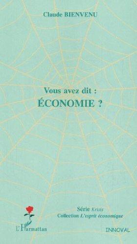 Vous avez dit : économie ?