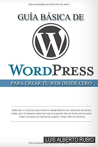 Guía Básica de Wordpress para crear tu web desde cero
