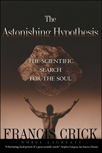 Astonishing Hypothesis (Us) _p: The Scientific Search for the Soul