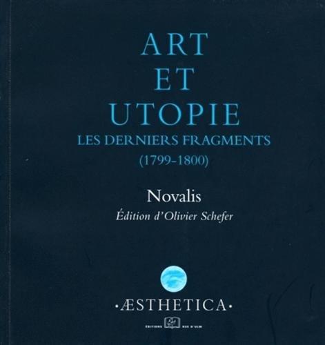 Art et utopie : Les derniers fragments (1799-1800)